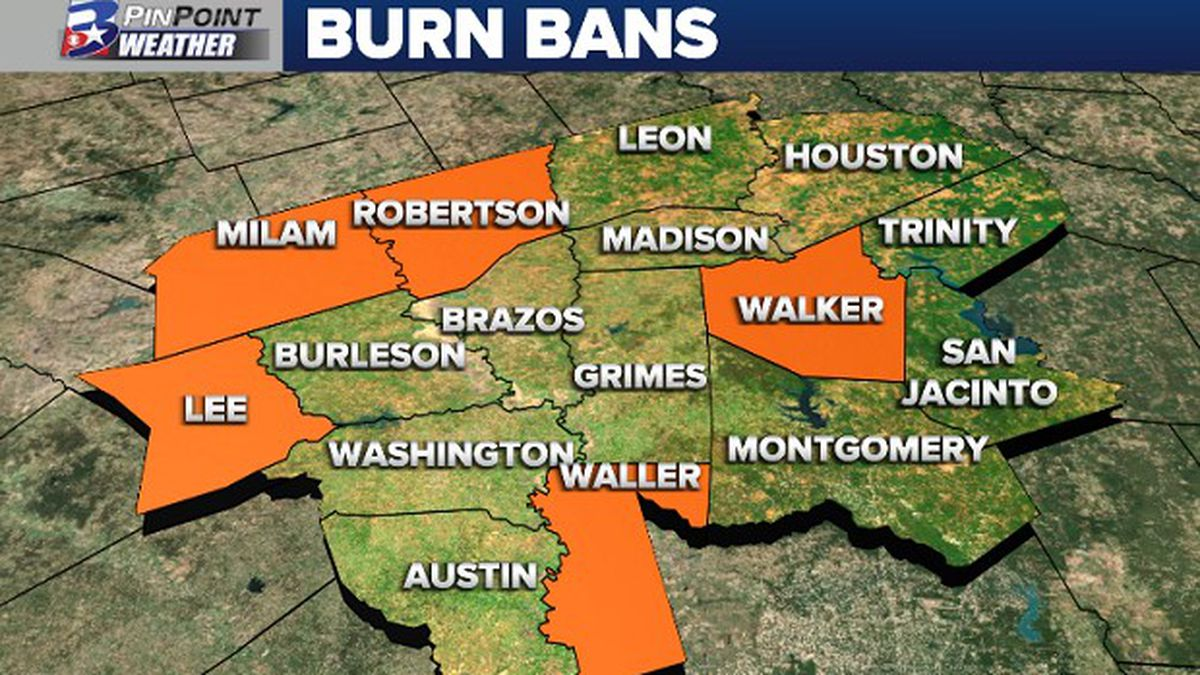 Walker, Lee, Milam, Robertson, and Waller counties are all under a burn ban as of August 3, 2020