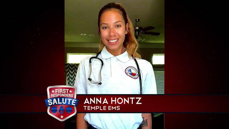 This week's First Responder Salute goes to Anna Hontz.