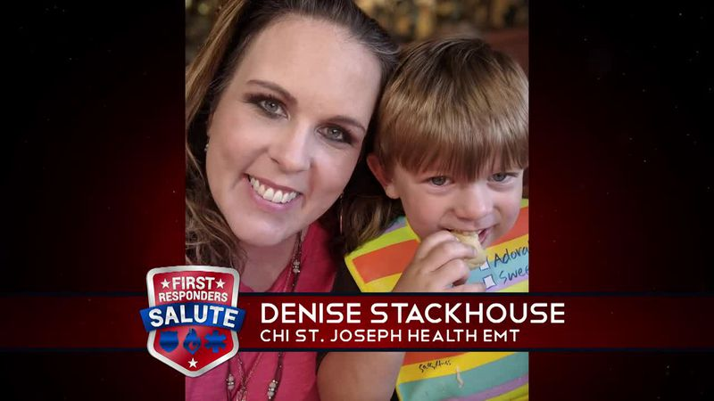 This week's First Responder Salute goes to Denise Stackhouse.