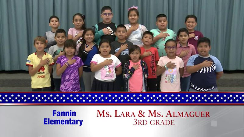 Daily Pledge - Fannin Elementary - Ms. Lara's and Ms. Almaguer Class